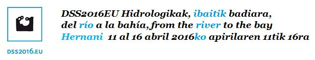DSS2016 SAN SEBASTIAN Hidrologikak Ibaitik Badiara